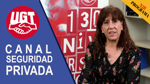 VIDEO | CANAL DE NOTICIAS DE SEGURIDAD PRIVADA FeSMC UGT MADRID (Programa 28)
