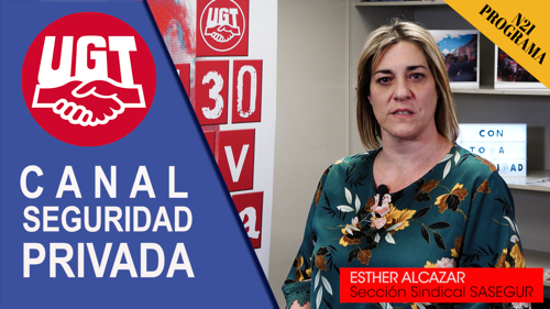 VIDEO | CANAL DE NOTICIAS DE SEGURIDAD PRIVADA FeSMC UGT MADRID (Programa 21)